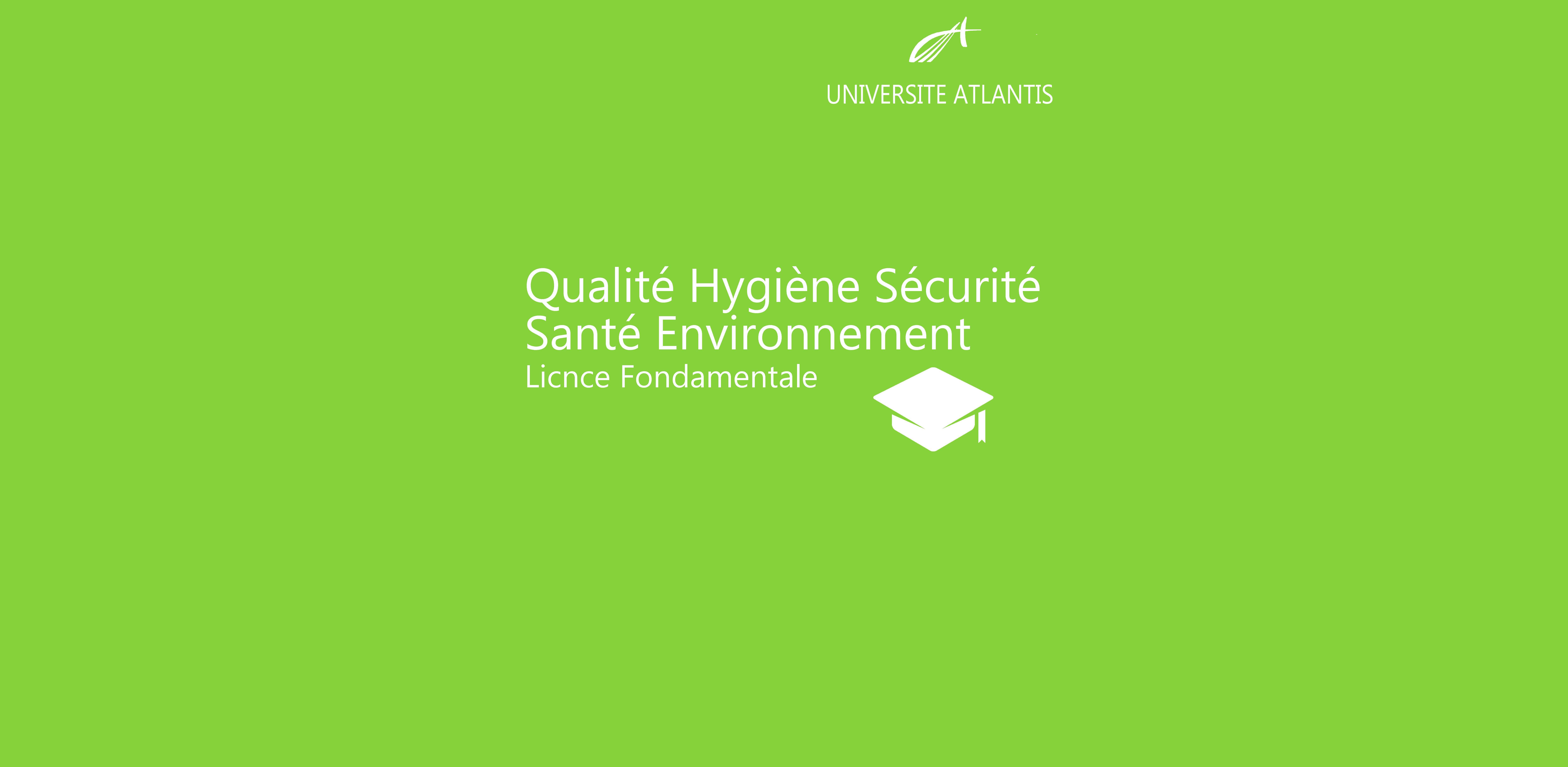Qualité Hygiène Sécurité Santé Environnement