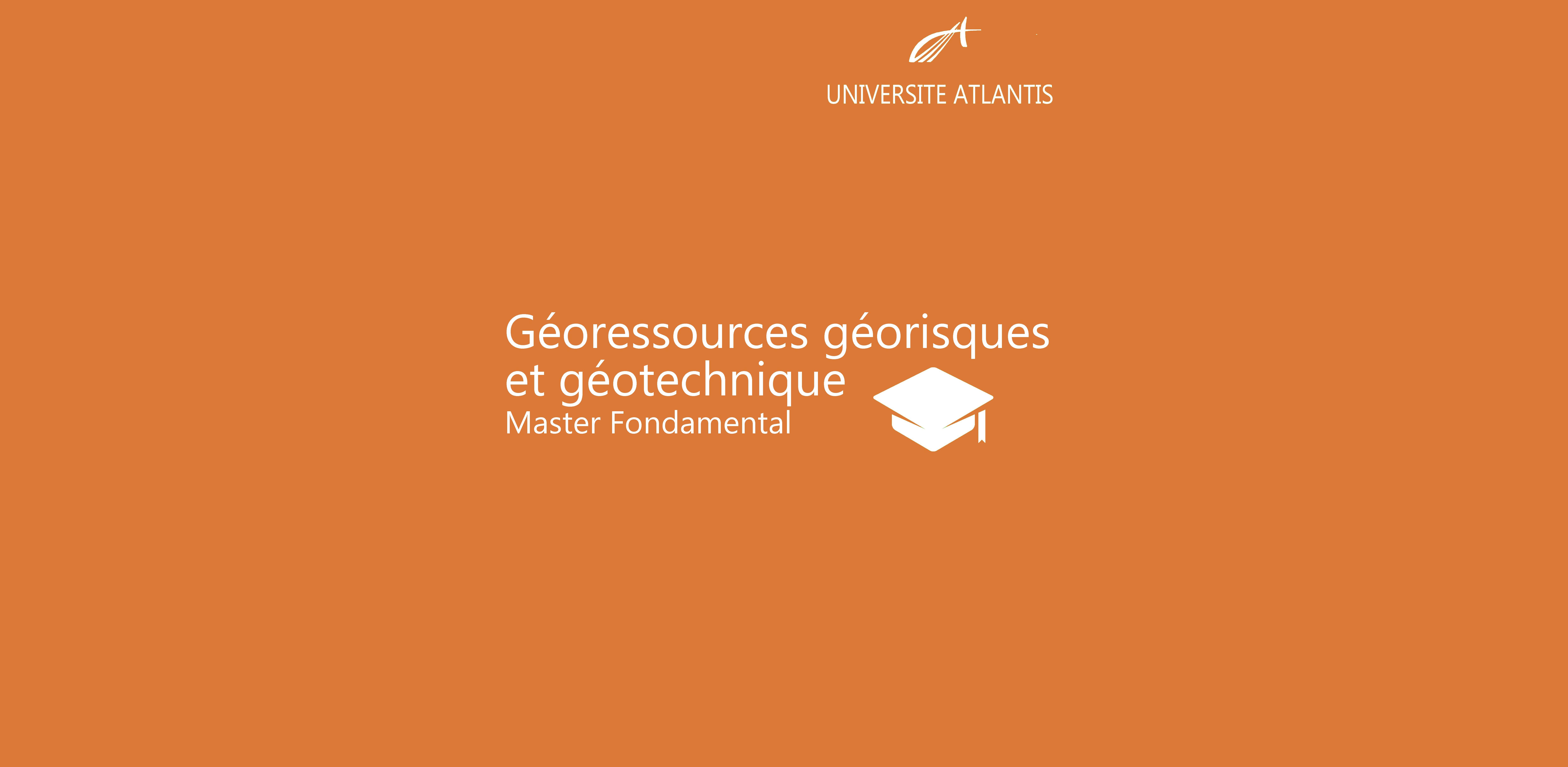Géoressources géorisques et géotechnique