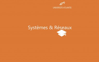 Systèmes & Réseaux
